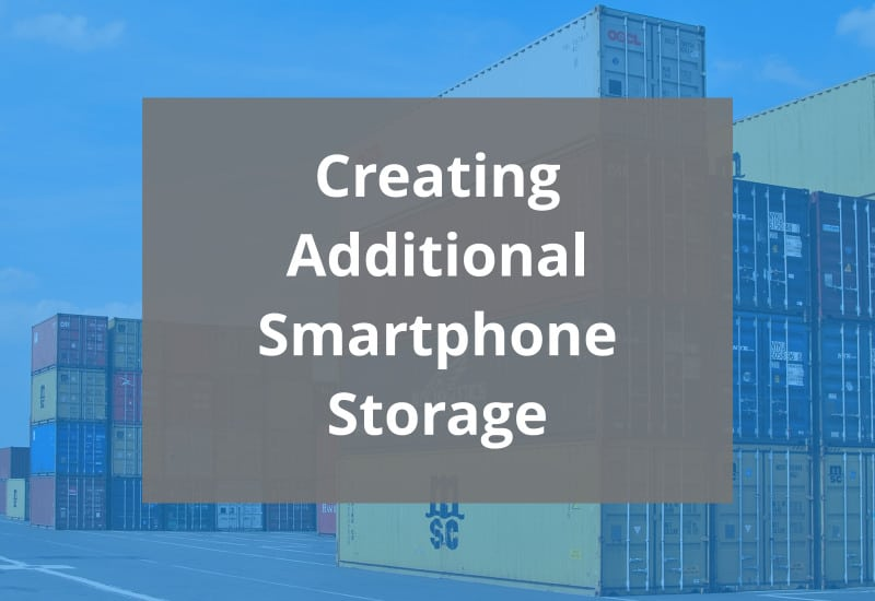 Creating Additional Smartphone Storage Featured Image