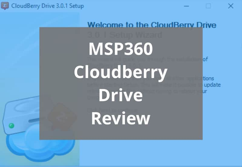 Msp360 Cloudberry Drive Review Featured Image