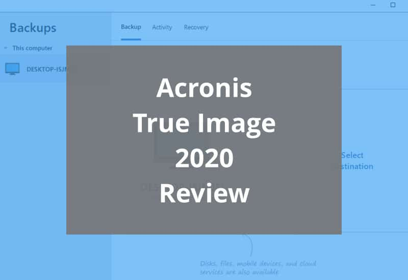 Acronis True Image Featured Image Review