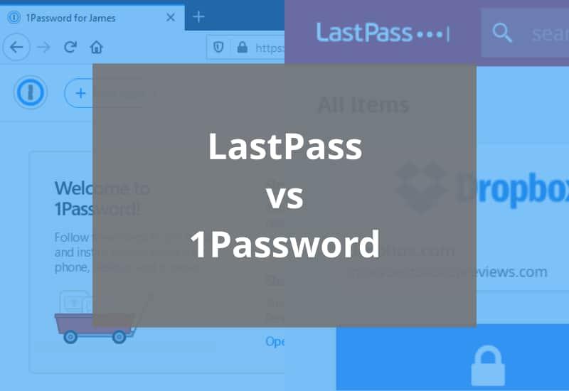 lastpass vs 1password featured image