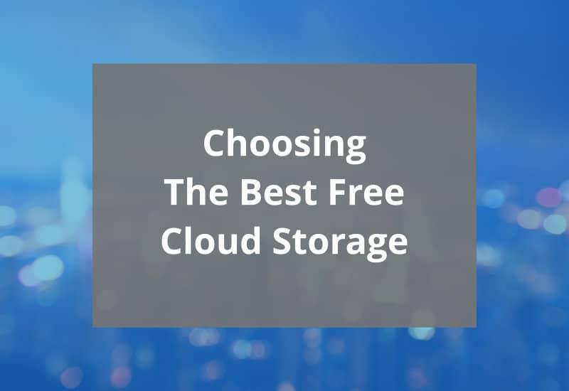 choosing the best free cloud storage featured image