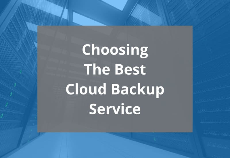 choosing the best cloud backup service featured image